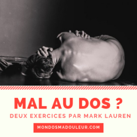 Mal au dos ? Deux exercices par Mark Lauren